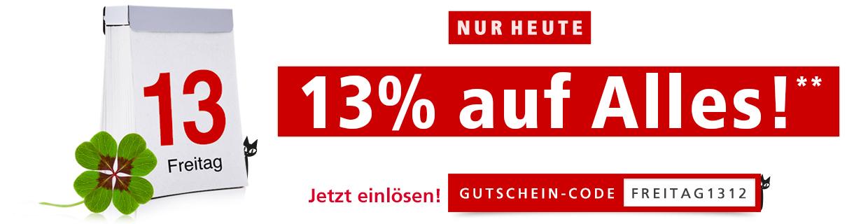 13% Rabatt auf Alles!