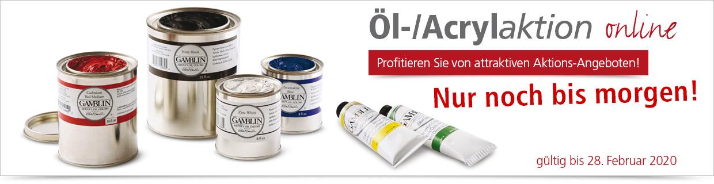 Nur noch bis morgen: unsere Öl- Acrylaktion!