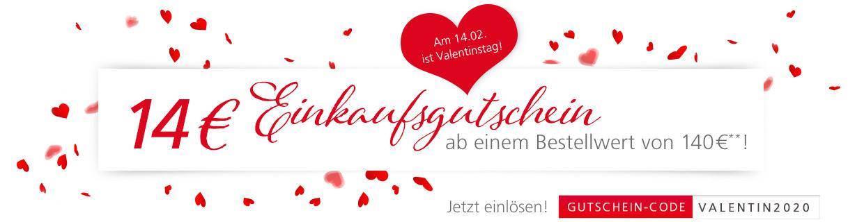 14€ ab 140€ Bestellwert zum Valentinstag